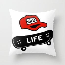 Sk8 Life Skate Life Skateboard Skater Gift Throw Pillow