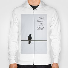 Give Cancer the Bird 2 Hoody
