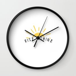 Rise and Shine Wall Clock