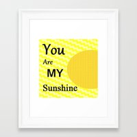 you are my sunshine Framed Art Prints featuring Sunshine by Sartoris ART