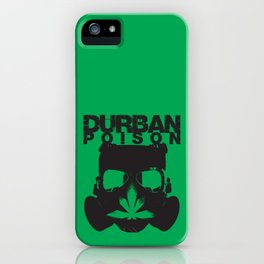 Durban Poison iPhone Case