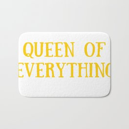 Queen of Everything with Yellow Bath Mat