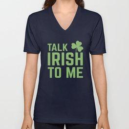 Talk Irish to Me Unisex V-Neck
