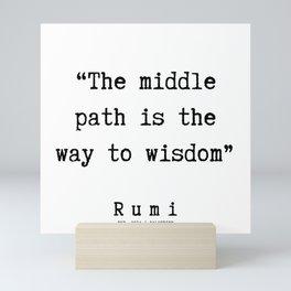 142  | Rumi Quotes | 190221 Mini Art Print