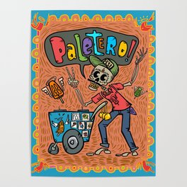 Day of the Dead PALETERO Sings with Angel Popsicles Poster