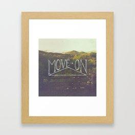 Move On Framed Art Print
