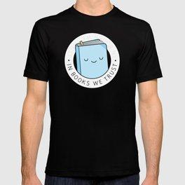 In books we trust T-shirt