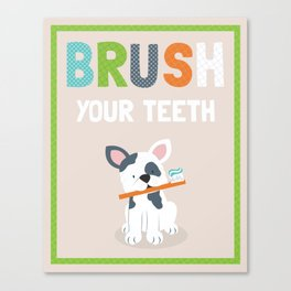 Brush your teeth boston terrier bulldog puppy illustrated kids art print Canvas Print