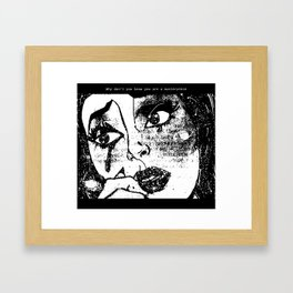 Why don't you know you are a masterpiece Framed Art Print