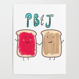 PB & J Poster