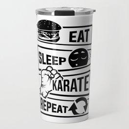 Eat Sleep Karate Repeat - Martial Arts Defence Travel Mug
