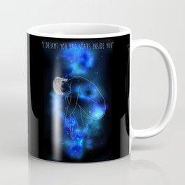 I Dreamt You Had Stars Inside You Coffee Mug