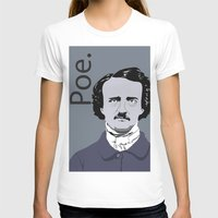 poe T-shirts featuring Poe. by Tara Durrant Designs