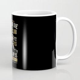 Pride Or Die Coffee Mug