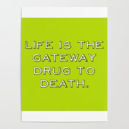 life and death quote Poster