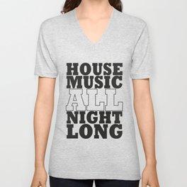 House Music All Night Long, the perfect dj house music dj gift. Unisex V-Neck