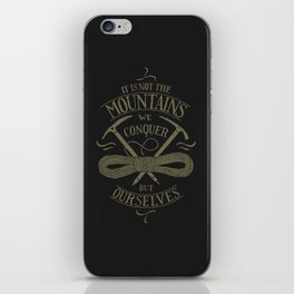 Hiking motivational quote iPhone Skin