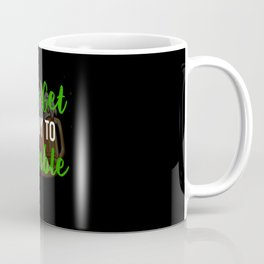 Let's Get Ready To Stumble Coffee Mug