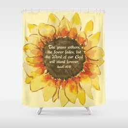 The Word of our God will stand forever Shower Curtain
