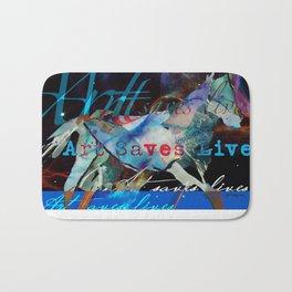 ART SAVES LIVES! Bath Mat