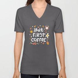 But First Coffee Funny Doodle Design Unisex V-Neck