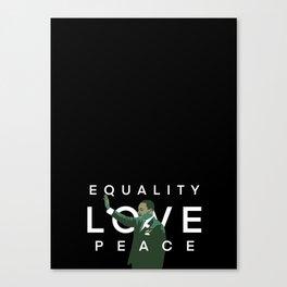 Equality, Love, Peace Canvas Print