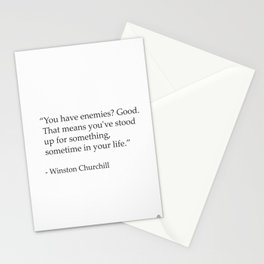"""""""You have enemies? Good. Winston Churchill Stationery Cards"""