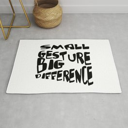 Small Gesture Big Difference Positive Quote Rug