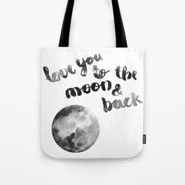 "SLATE ""LOVE YOU TO THE MOON AND BACK"" QUOTE + MOON Tote Bag"