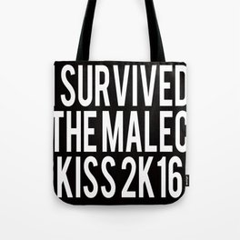 I Survived the Malec Kiss Tote Bag