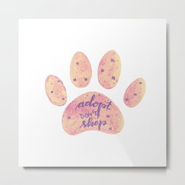 Adopt don't shop galaxy paw - pastel pink and ultraviolet Metal Print
