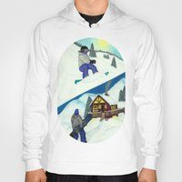 snowboarding Hoodies featuring Snowboarding ; Putting In Your Eight Hours by N_T_STEELART
