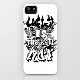 Ugly is the new hot - Monster lettering iPhone Case