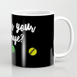 What's Your Damage Coffee Mug