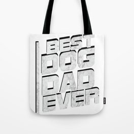 Best Dog Dad Love Dog Father Day Funny Gift Tote Bag