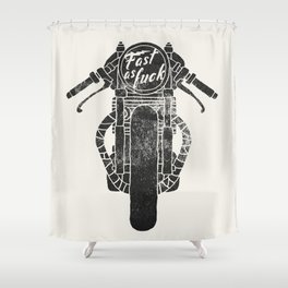 fast as fuck III Shower Curtain