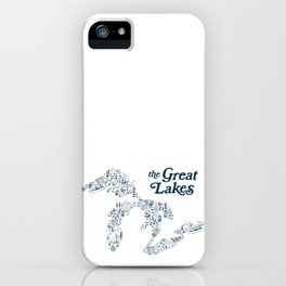 The Greatest Lakes iPhone Case