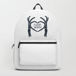 I love You To Death. Skeleton Heart. Inspirational Quote Backpack