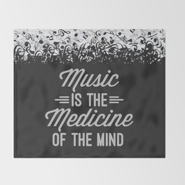 Music Medicine Mind Quote Throw Blanket