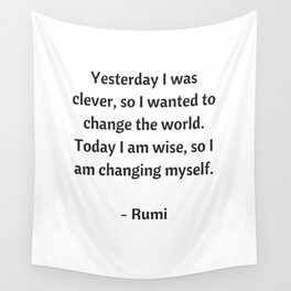Rumi Inspirational Quotes - Change Wall Tapestry