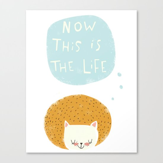 now this is the life Canvas Print
