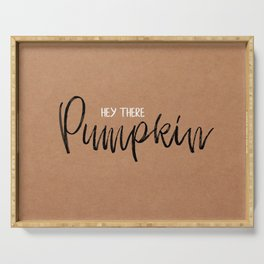 Hey There Pumpkin Serving Tray