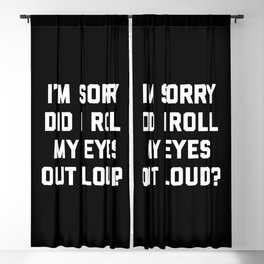 Roll My Eyes Funny Quote Blackout Curtain