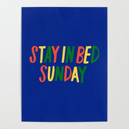 Stay in Bed Sunday Poster