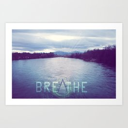 Breathe in the Beauty of Nature Art Print