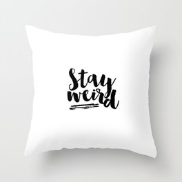 Inspirational Wall Art Printable Poster Stay Weird Motivational Quotes Stay Curious Typography Print Throw Pillow