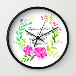 """""""Rejoice in the Lord always."""" Philippians 4:4 Wall Clock"""
