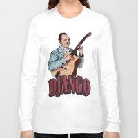 django Long Sleeve T-shirts featuring Django Reinhardt by Daniel Cash