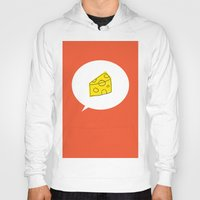 cheese Hoodies featuring cheese by ariel kotzer