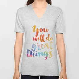 You will do great things Unisex V-Neck